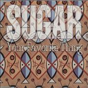 Click here for more info about 'Sugar (90s) - Your Favorite Thing'