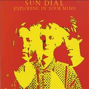 Click here for more info about 'Sun Dial - Exploding In Your Mind'