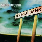 Click here for more info about 'Sunscreem - Ten Mile Bank'