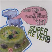 Click here for more info about 'Super Reverb - Avant Garde Is The French Word For Shit'