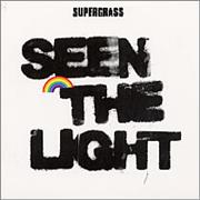 Click here for more info about 'Supergrass - Seen The Light'
