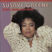 Click here for more info about 'Susaye Greene - Stop, I Need You Now'