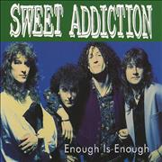 Click here for more info about 'Sweet Addiction - Enough Is Enough'