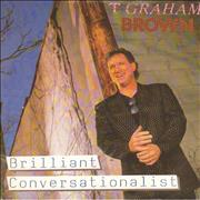 Click here for more info about 'T. Graham Brown - Brilliant Conversationalist'