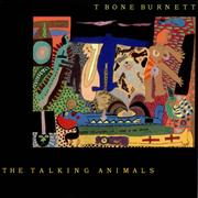 Click here for more info about 'T-Bone Burnett - The Talking Animals'