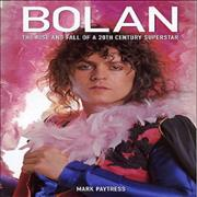 Click here for more info about 'T-Rex / Tyrannosaurus Rex - Bolan: The Rise And Fall Of A 20th Century Superstar'