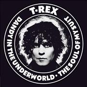 Click here for more info about 'T-Rex / Tyrannosaurus Rex - Dandy In The Underworld / Soul Of My Suit'
