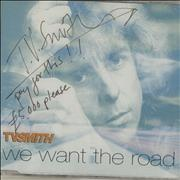 Click here for more info about 'We Want The Road - Autographed'