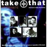 Click here for more info about 'Take That in Private : The Official Photo Book'