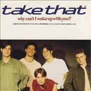 """Take That Why Can't I Wake Up With You? UK 7"""" vinyl"""