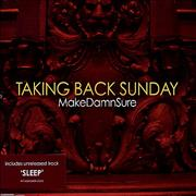 Click here for more info about 'Taking Back Sunday - MakeDamnSure'