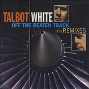 Click here for more info about 'Talbot & White - Off The Beaten Track - The Remixes'