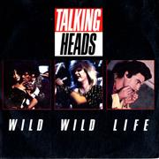 Click here for more info about 'Talking Heads - Wild Wild Life'