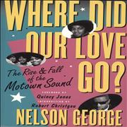 Click here for more info about 'Where Did Our Love Go?: The Rise And Fall Of The Motown Sound'