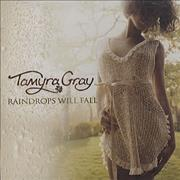 Click here for more info about 'Tamyra Gray - Raindrops Will Fall'