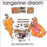 Click here for more info about 'Tangerine Dream - An Introduction To...'
