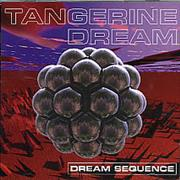 Click here for more info about 'Tangerine Dream - Dream Sequence - Remastered'