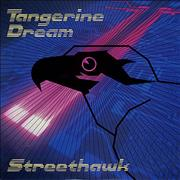 Click here for more info about 'Tangerine Dream - Streethawk'