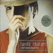 Click here for more info about 'Tanita Tikaram - I Don't Wanna Lose At Love'
