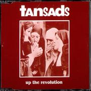Click here for more info about 'Tansads - Up The Revolution'