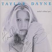 Click here for more info about 'Taylor Dayne - Naked Withour You - AUTOGRAPHED'
