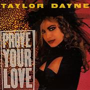 Click here for more info about 'Taylor Dayne - Prove Your Love'