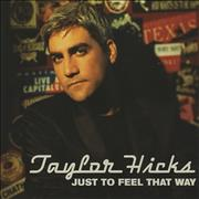 Click here for more info about 'Taylor Hicks - Just To Feel That Way'