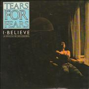 Click here for more info about 'Tears For Fears - I Believe'