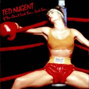 Click here for more info about 'Ted Nugent - If You Can't Lick 'Em... Lick 'Em'