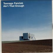 Click here for more info about 'Teenage Fanclub - Ain't That Enough'
