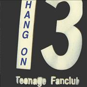 Click here for more info about 'Teenage Fanclub - Hang On'