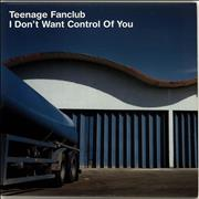 Click here for more info about 'Teenage Fanclub - I Don't Want Control Of You'