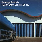 Click here for more info about 'Teenage Fanclub - I Dont Want Control Of You'