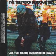 Click here for more info about 'Television Personalities - All The Young Children On Crack'