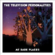 Click here for more info about 'Television Personalities - My Dark Places'