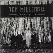 Click here for more info about 'Ten Millennia - Give It Up Album Sampler - Sealed'