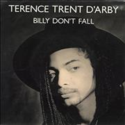 Click here for more info about 'Terence Trent D'Arby - Billy Don't Fall'