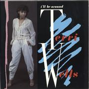 Click here for more info about 'Terri Wells - I'll Be Around'