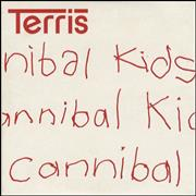 Click here for more info about 'Terris - Cannibal Kids'