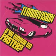 Click here for more info about 'Terrorvision - D'Ya Wanna Go Faster'
