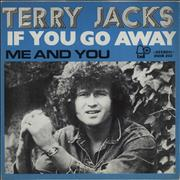 Click here for more info about 'Terry Jacks - If You Go Away'