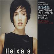 Click here for more info about 'Texas - Insane/Say What You Want - All Day Every Day'