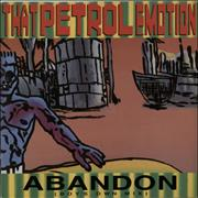 Click here for more info about 'That Petrol Emotion - Abandon (Boy's Own Mix)'