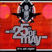 Click here for more info about 'The 25th Of May - It's All Right'