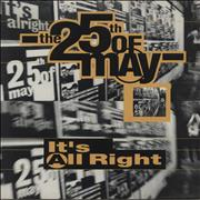 Click here for more info about 'The 25th Of May - It's Alright'
