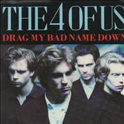 Click here for more info about 'The 4 Of Us - Drag My Bad Name Down'