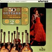 Click here for more info about 'The 50 Guitars Of Tommy Garrett - 50 Guitars Go South Of The Border Volume 2'
