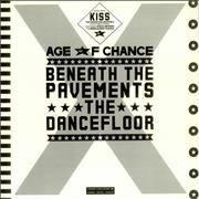 Click here for more info about 'The Age Of Chance - Beneath The Pavements The Dancefloor EP'