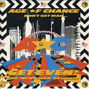 Click here for more info about 'The Age Of Chance - Don't Get Mad Get Even! Remixes'