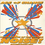 Click here for more info about 'The Age Of Chance - Who's Afraid Of The Big Bad Noise'